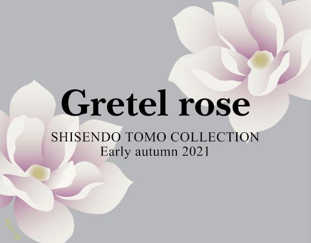 GRETEL ROSEイメージ